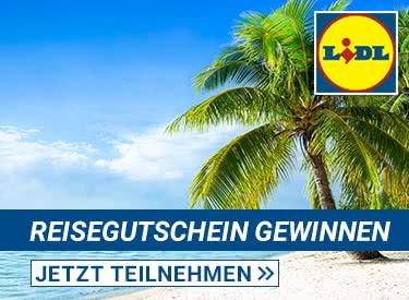Gewinnspiel bei Lidl: 4x 500€-Reisegutscheine gewinnen