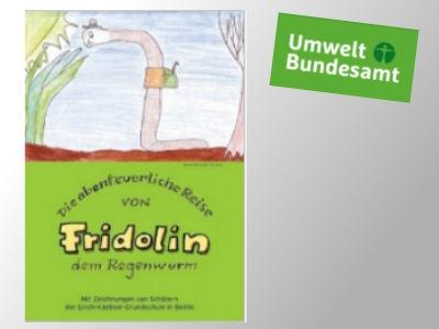 """Buch """"Die abenteuerliche Reise von Fridolin dem Regenwurm"""""""